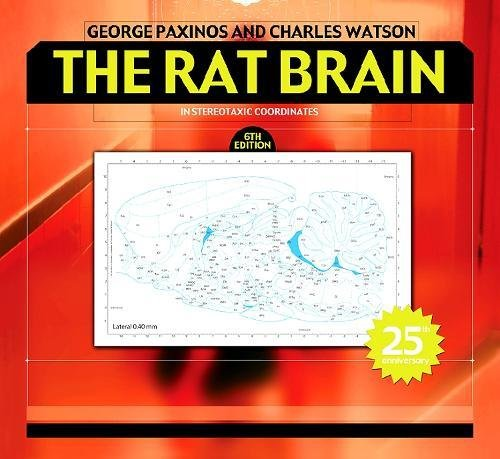 9780123741219: The Rat Brain in Stereotaxic Coordinates, Sixth Edition: Hard Cover Edition
