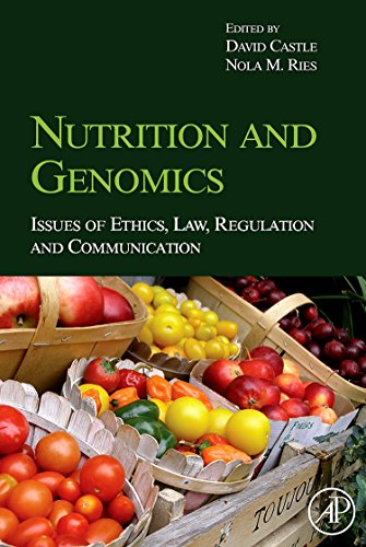 9780123741257: Nutrition and Genomics: Issues of Ethics, Law, Regulation and Communication