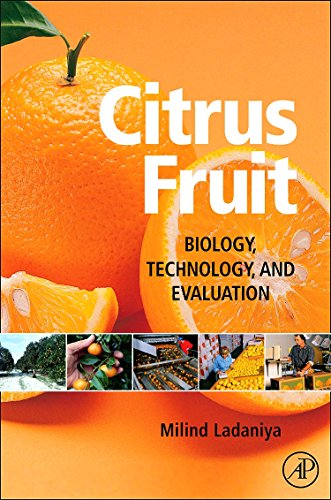 9780123741301: Citrus Fruit: Biology, Technology and Evaluation