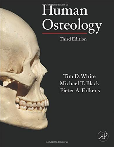 9780123741349: Human Osteology, Third Edition