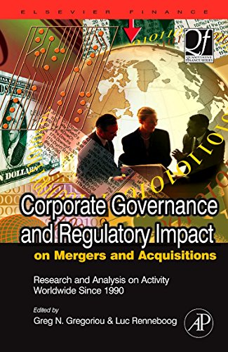 9780123741424: Corporate Governance and Regulatory Impact on Mergers and Acquisitions: Research and Analysis on Activity Worldwide Since 1990 (Quantitative Finance)