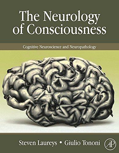 9780123741684: The Neurology of Consciousness: Cognitive Neuroscience and Neuropathology