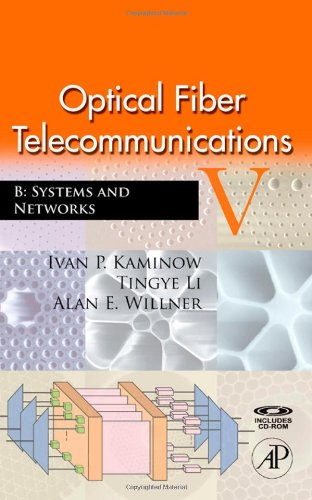 9780123741721: Optical Fiber Telecommunications, Vol. 5, Part B: Systems and Networks