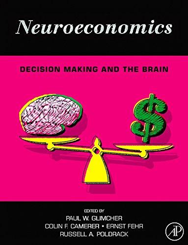 9780123741769: Neuroeconomics: Decision Making and the Brain