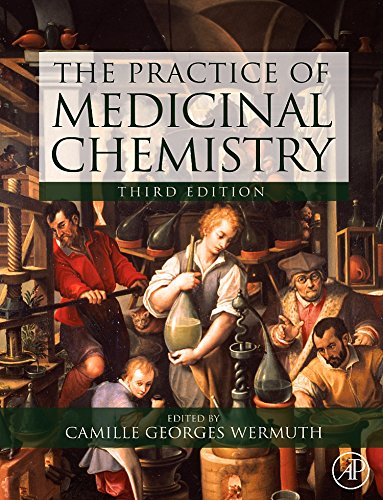 9780123741943: The Practice of Medicinal Chemistry, Third Edition