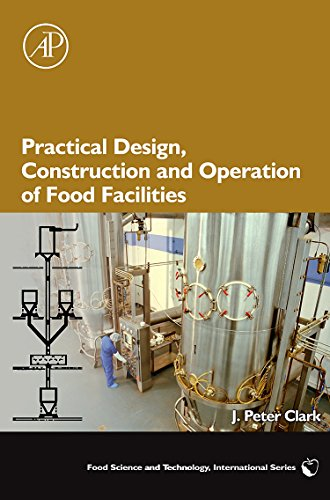 9780123742049: Practical Design, Construction and Operation of Food Facilities (Food Science and Technology)