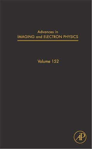 9780123742193: Advances in Imaging and Electron Physics, Volume 152