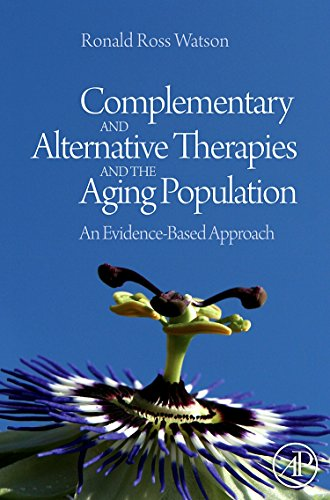 9780123742285: Complementary and Alternative Therapies and the Aging Population: An Evidence-Based Approach