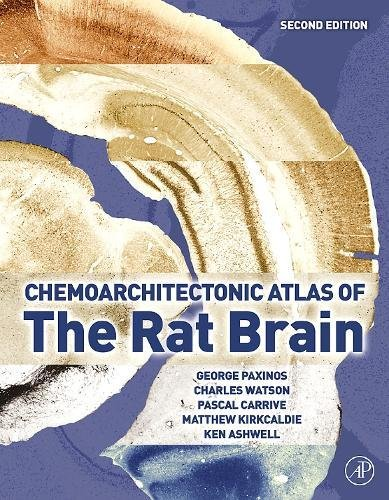 9780123742377: The Chemoarchitectonic Atlas of the Rat Brain