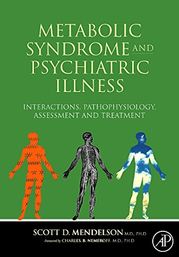 9780123742407: Metabolic Syndrome and Psychiatric Illness: Interactions, Pathophysiology, Assessment and Treatment