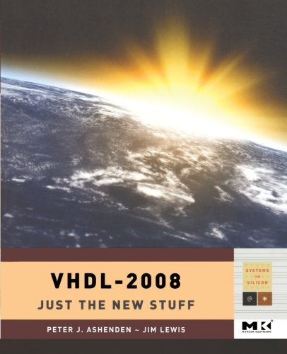 9780123742490: VHDL: Just the New Stuff (Systems on Silicon)