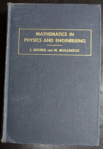 Mathematics in Physics and Engineering: Irving, J. &
