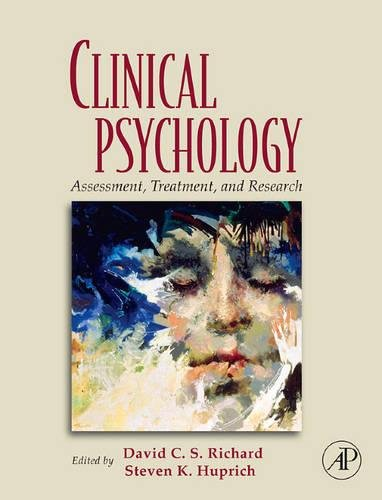 9780123742568: Clinical Psychology: Assessment, Treatment, and Research