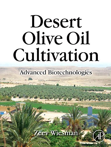 9780123742575: Desert Olive Oil Cultivation: Advanced Bio Technologies