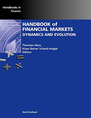 9780123742582: Handbook of Financial Markets: Dynamics and Evolution (Handbooks in Finance)