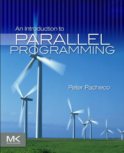 9780123742605: An Introduction to Parallel Programming