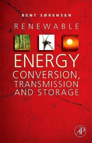 9780123742629: Renewable Energy Conversion, Transmission, and Storage