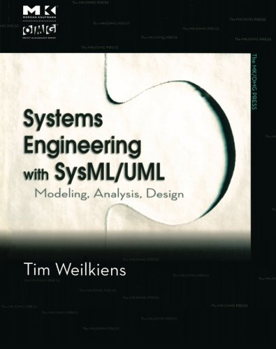 9780123742742: Systems Engineering with SysML/UML: Modeling, Analysis, Design (The MK/OMG Press)