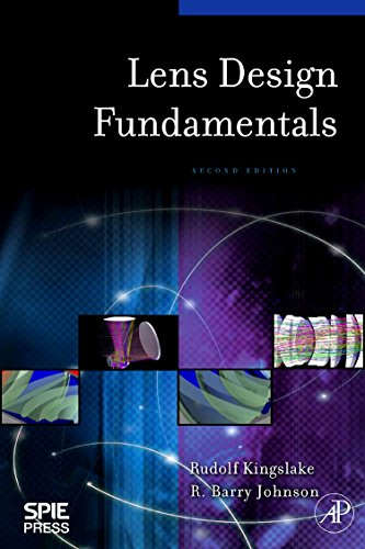 9780123743015: Lens Design Fundamentals, Second Edition