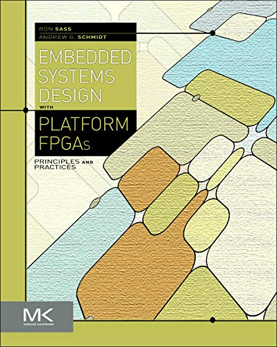 9780123743336: Embedded Systems Design with Platform FPGAs: Principles and Practices