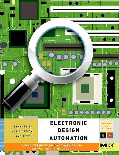 9780123743640: Electronic Design Automation: Synthesis, Verification, and Test (Systems on Silicon)