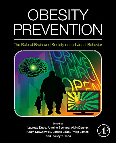 9780123743879: Obesity Prevention: The Role of Brain and Society on Individual Behavior