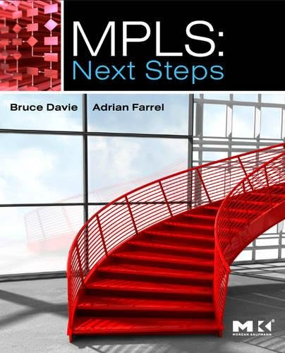 9780123744005: MPLS: Next Steps (The Morgan Kaufmann Series in Networking)