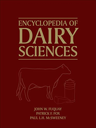 9780123744029: Encyclopedia of Dairy Sciences, Second Edition (Encyclopedia of Dairy Sciences, Four-Volume Set)