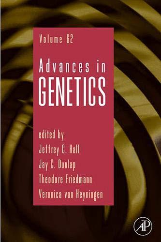 9780123744432: Advances in Genetics, Volume 62
