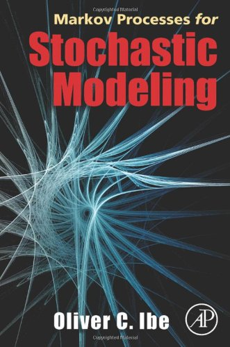 9780123744517: Markov Processes for Stochastic Modeling