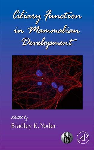 9780123744531: Ciliary Function in Mammalian Development: 85 (Current Topics in Developmental Biology)