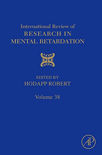 9780123744678: International Review of Research in Mental Retardation, Volume Thirty Eight: 38