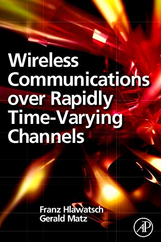 9780123744838: Wireless Communications Over Rapidly Time-Varying Channels
