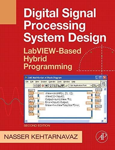 9780123744906: Digital Signal Processing System Design: LabVIEW-Based Hybrid Programming (Digital Signal Processing SET)