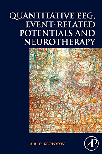 9780123745125: Quantitative EEG, Event-Related Potentials and Neurotherapy