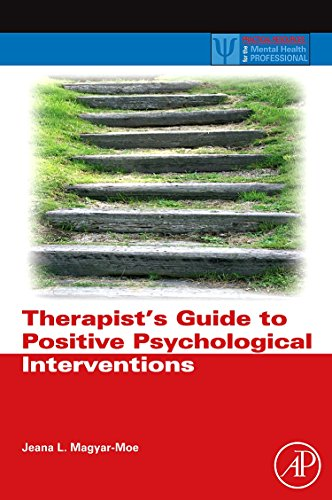 9780123745170: Therapist's Guide to Positive Psychological Interventions (Practical Resources for the Mental Health Professional)