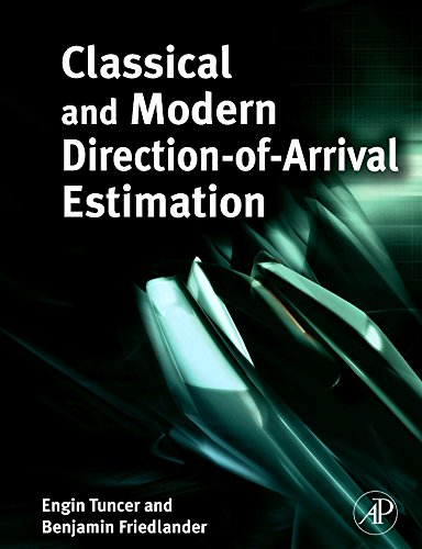 9780123745248: Classical and Modern Direction-of-Arrival Estimation
