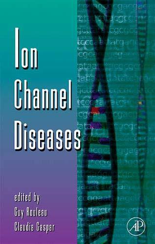 9780123745279: Ion Channel Diseases, Volume 63 (Advances in Genetics)