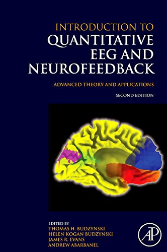 9780123745347: Introduction to Quantitative EEG and Neurofeedback: Advanced Theory and Applications