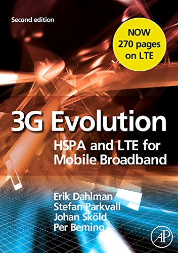 9780123745385: 3G Evolution, Second Edition: HSPA and LTE for Mobile Broadband