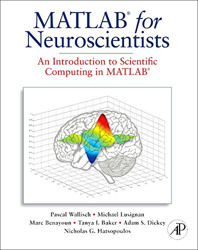 9780123745514: MATLAB for Neuroscientists: An Introduction to Scientific Computing in MATLAB