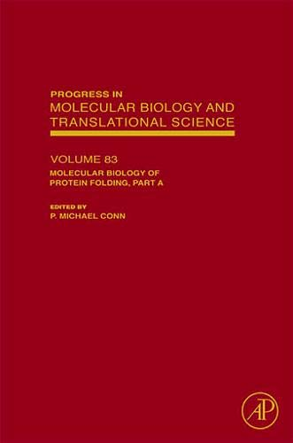 9780123745941: Molecular Biology of Protein Folding, Part A: 83 (Progress in Molecular Biology & Translational Science)