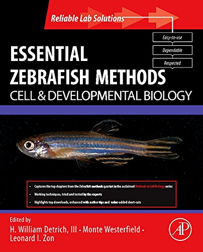 9780123745996: Essential Zebrafish Methods: Cell and Developmental Biology (Reliable Lab Solutions)