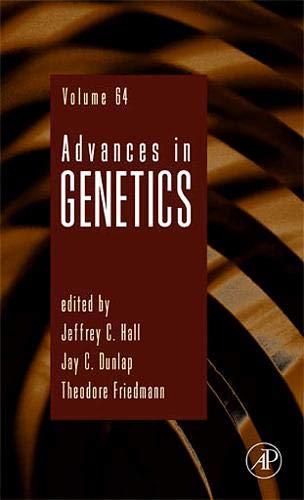 9780123746214: Advances in Genetics, Volume 64
