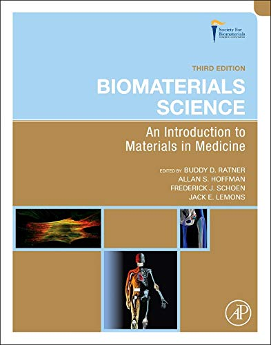 9780123746269: Biomaterials Science, Third Edition: An Introduction to Materials in Medicine