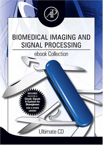 9780123746368: Biomedical Imaging and Signal Processing ebook Collection: Ultimate CD