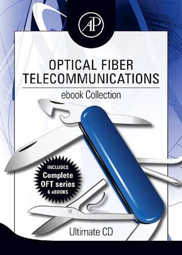 9780123746436: Optical Fiber Telecommunications ebook Collection: Ultimate CD