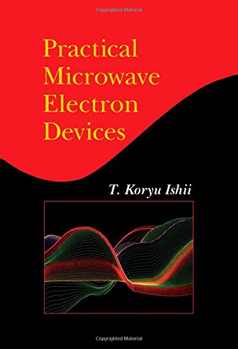 9780123747006: Practical Microwave Electron Devices