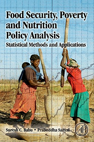 9780123747129: Food Security, Poverty and Nutrition Policy Analysis: Statistical Methods and Policy Applications