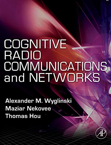 9780123747150: Cognitive Radio Communications and Networks: Principles and Practice